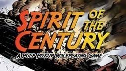 Spirit of the Century: premier jeu FATE, en VF, enfin ! | Jeux de Rôle | Scoop.it