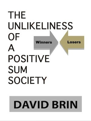 The Unlikeliness of a Positive Sum Society | The Economy: Past, Present and Future | Scoop.it