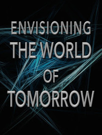 Envisioning the World of Tomorrow: a catalog of future-looking web sites | Looking Forward: Creating the Future | Scoop.it