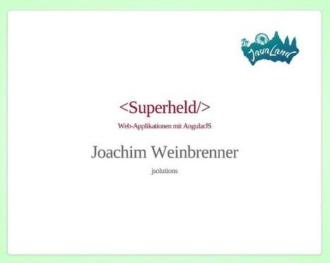 Slides zum JavaLand AngularJS Talk | JavaScript in Unternehmensanwendungen | Scoop.it