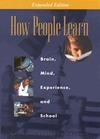 How People Learn: Brain, Mind, Experience, and School: Expanded Edition | Shelley's IWAC 2012 | Scoop.it