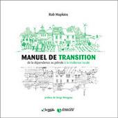 Après le Manuel de la Transition, sortie d'un nouveau livre de Rob Hopkins. Interview dans S!lence | ECONOMIES LOCALES VIVANTES | Scoop.it