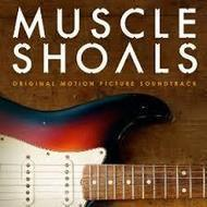 Various Artists, 'Muscle Shoals Original Motion Picture Soundtrack' | American Crossroads | Scoop.it