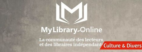 A la découverte de la communauté des lecteurs et des libraires myLibrary-online.com . | Emploi Métiers Presse Ecriture Design | Scoop.it