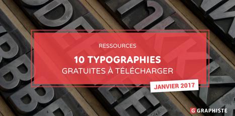 10 Typographies gratuites à télécharger - Graphiste.com | Web Increase | Scoop.it