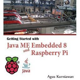 Getting Started with Java ME Embedded 8 and Raspberry Pi | Raspberry Pi | Scoop.it