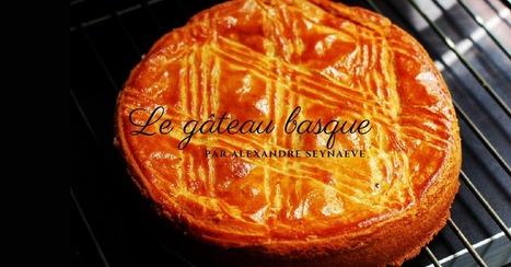 La recette du gâteau basque | Cuisine et cuisiniers | Scoop.it