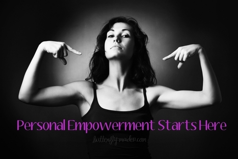 Developing Personal Empowerment - Butterfly Maiden | The Butterfly Maiden Project | Scoop.it