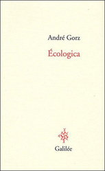 André GORZ - Écologica | Villes en transition | Scoop.it