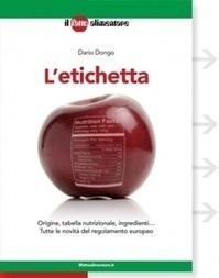 LIBRI: L'Etichetta. Cosa dice il nuovo Regolamento Ue in materia di…allergeni | senza glutine | Scoop.it