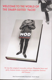 MOD: A VERY BRITISH STYLE by RICHARD WEIGHT - Monkey Picks   The march of the Mods   Scoop.it