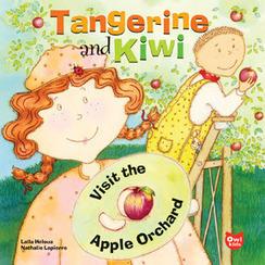 Nayu's Reading Corner: Tangerine & Kiwi Visit the Apple Orchard by Laila Heloua & Nathalie Lapierre (Children's, Picture book) | Tangerine and Kiwi Mandarine et Kiwi | Scoop.it