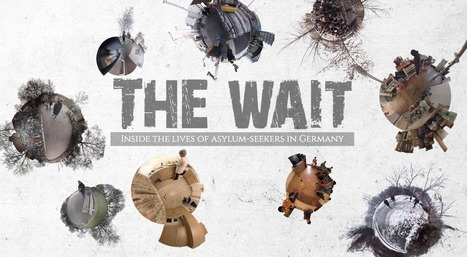 The Wait | Inside the Lives of Asylum Seekers in Germany | Nonprofit Storytelling | Scoop.it
