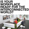 The Interconnected Workplace