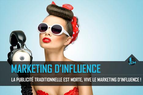 La publicité traditionnelle est morte, vive le marketing d influence ! c39f1d40141a
