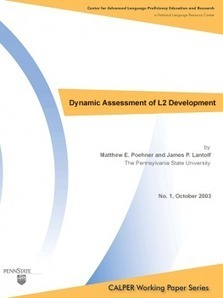 Dynamic Assessment of L2 Development | CALPER at Penn State | Language Assessment | Scoop.it