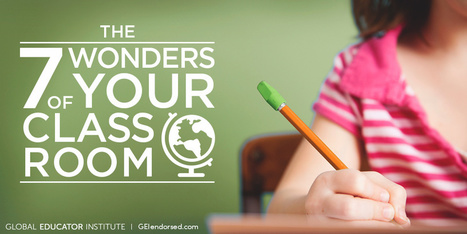 In the Zone: the 7 Wonders of Your Classroom World | Professional Learning for Busy Educators | Scoop.it