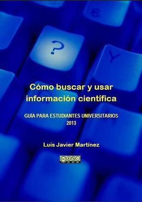 Cómo buscar y usar información científica - Biblioteca Complutense | Create, Innovate & Evaluate in Higher Education | Scoop.it