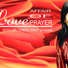 The Love Affair of Prayer
