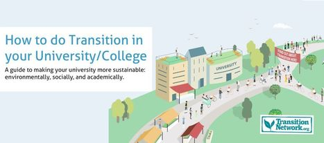 Introducing our new Transition Universities Guide - Transition Network | commonomia | Scoop.it