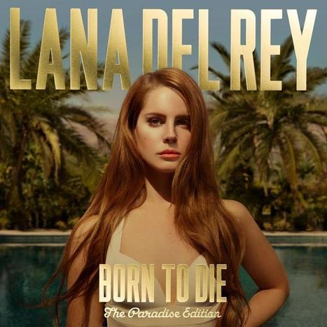 Lana Del Rey: Paradise - American Songwriter | Lana Del Rey - Lizzy Grant | Scoop.it