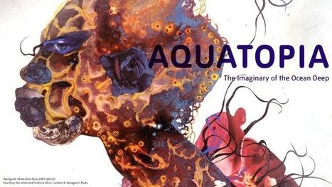 Aquatopia | Tate | Art & Science | Scoop.it