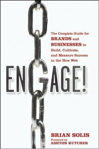 Engage with Purpose Brian Solis | Social Media Marketing Strategies | Scoop.it