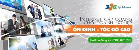 Lắp đặt Internet FPT giá rẻ tại TPHCM và Hà Nội, tặng Wifi | THANHNB | Scoop.it