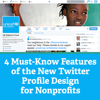 4 Must-Know Features of the New Twitter Profile Design for Nonprofits | Non-profit Tech | Scoop.it