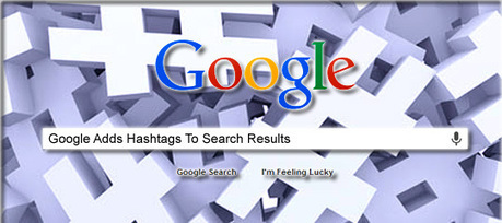 Google Adds Hashtags To Search Results - Social Media Revolver | Association Marketing: Digital + Direct | Scoop.it