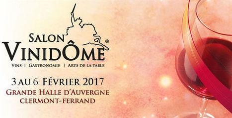 Sur l'agenda le Salon Vinidôme. | Vos Clés de la Cave | Scoop.it