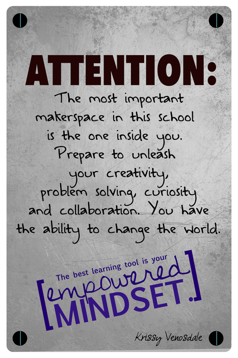 Most Important Makerspace [POSTER] - krissyvenosdale.com @KrissyVenosdale | Edumathingy | Scoop.it