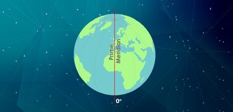 Greenwich Meridian (Prime Meridian) - GIS Geography | Everything is related to everything else | Scoop.it
