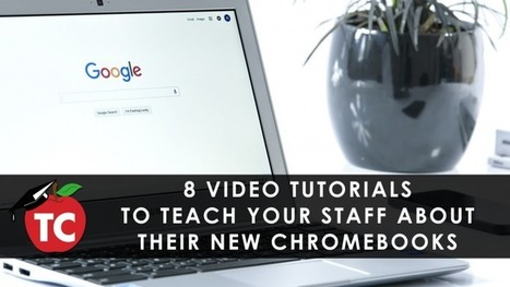 8 Helpful Videos About Chromebooks From Your Friends At Google! | Edtech PK-12 | Scoop.it