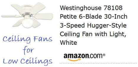 Are You Looking for Ceiling Fans for Low Ceilings? | Air Circulation and Ceiling Fans | Scoop.it