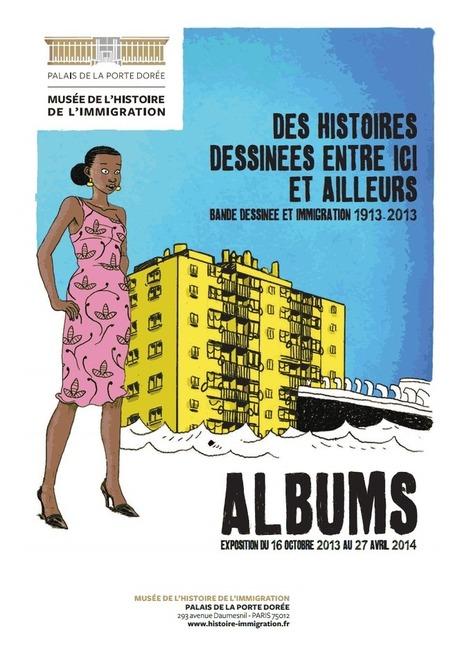 «Bande dessinée et immigration», bien plus qu'une exposition, une proposition | BD et histoire | Scoop.it