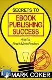 Smashwords: How Libraries Can Launch Community Publishing Initiatives with Self-Published Ebooks | The Information Professional | Scoop.it