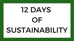 12 Days of Sustainability with MeetGreen   Inspiration Hub   Scoop.it