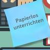 Papierlos unterrichten - Digitale Schulbücher