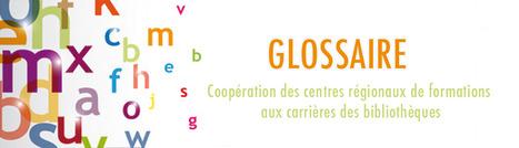 Glossaire CRFCB | Infocom | Scoop.it