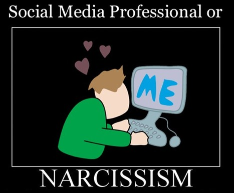 Are Social Media Peeps Narcissistic? - Anise Smith Marketing | #SocialEmpire | Scoop.it