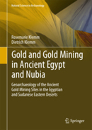 Gold and Gold Mining in Ancient Egypt and Nubia - Geoarchaeology of the Ancient Gold Mining Sites | Nubia | Scoop.it