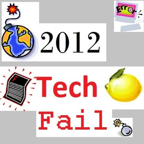 Top 10 Tech Fails Of 2012 | Digital-News on Scoop.it today | Scoop.it