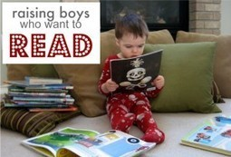 Raising Boys Who Want To Read - No Time For Flash Cards | Creating Readers & Writers - Tips for Parents | Scoop.it