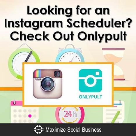 Looking for an Instagram Scheduler? Check out Onlypult | Social Media and Mobile Websites | Scoop.it