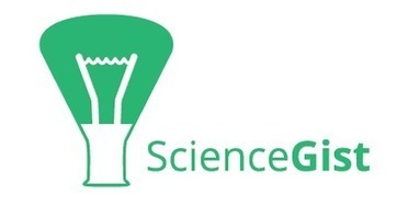 ScienceGist: Simplifiying science | From Research to Education and vice versa | Scoop.it