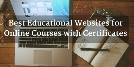 10 Best Educational Websites for Online Courses with Certificates | Wiki_Universe | Scoop.it