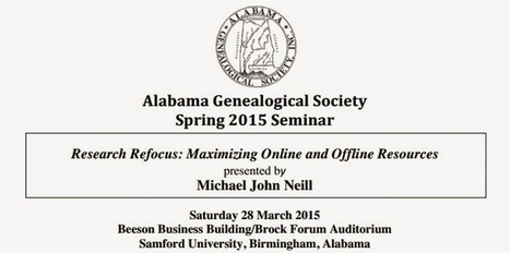 Seminar in Birmingham, Alabama on 28 March 2015 | Genealogy | Scoop.it