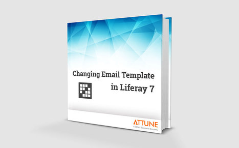 Changing Liferay 7 Email Template Liferay 7 E