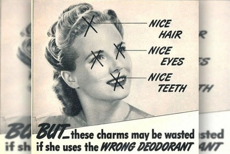 Selling Shame: 40 Outrageous Vintage Ads Any Woman Would Find Offensive | A Cultural History of Advertising | Scoop.it
